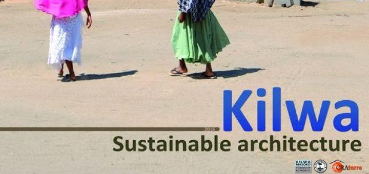 Kilwa: sustainable architecture