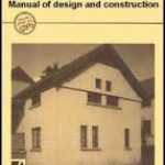 Compressed earth blocks. Volume II: Manual of design and construction
